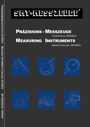 PRÄZISIONS-MESSZEUGE MEASURING INSTRUMENTS KATALOG 2014/2015